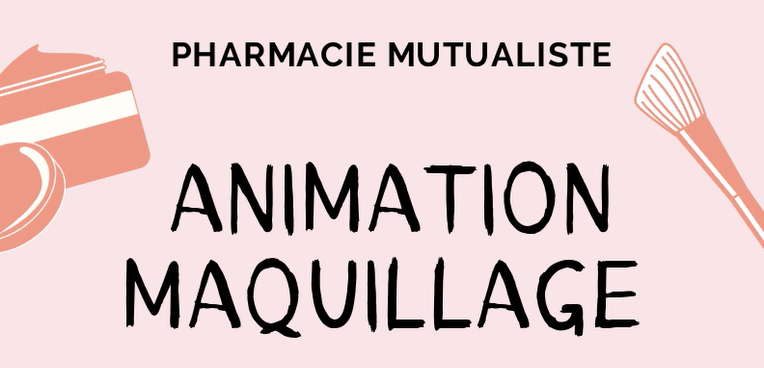 La pharmacie Mutualiste de Reims vous propose une ANIMATION MAQUILLAGE le 28/01/20